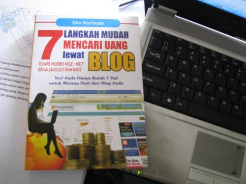 7 Langkah Mudah Mencari Uang Lewat Blog