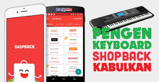 Pengen Keyboard, ShopBack Kabulkan