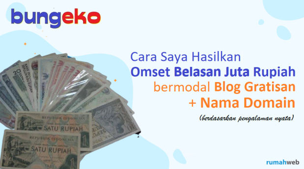 Cara saya hasilkan omset belasan juta rupiah bermodal blog gratisan + nama domain