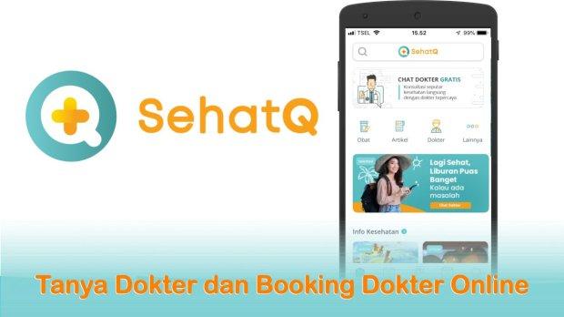 SehatQ; Tanya Dokter dan Booking Dokter