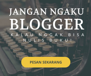 Panduan menerbitkan buku untuk blogger