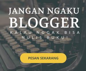 Panduan menerbitkan buku untuk blogger