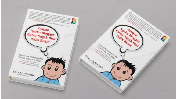 Jangan Ngaku Blogger Kalau Nggak Bisa Nulis Buku!